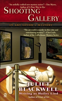 Shooting Gallery: An Art Lover's Mystery, Blackwell, Juliet & Lind, Hailey