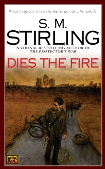 Dies the Fire, Stirling, S. M.