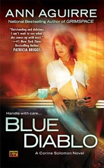 Blue Diablo: A Corine Solomon Novel, Aguirre, Ann