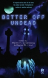 Better Off Undead,