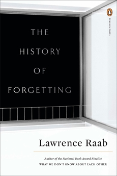 The History of Forgetting, Raab, Lawrence