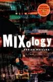 Mixology, Matejka, Adrian