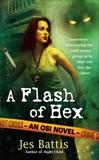 A Flash of Hex, Battis, Jes