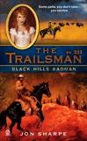 The Trailsman #333: Black Hills Badman, Sharpe, Jon
