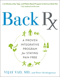 Back RX: A 15-Minute-a-Day Yoga- and Pilates-Based Program to End Low Back Pain, Occhiogrosso, Peter & Vad, Vijay