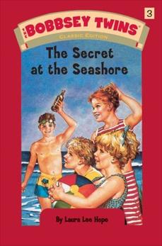 Bobbsey Twins 03: The Secret at the Seashore, Hope, Laura Lee