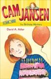 Cam Jansen: The Birthday Mystery #20, Adler, David A.