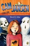Cam Jansen: The Mystery at the Haunted House #13, Adler, David A.