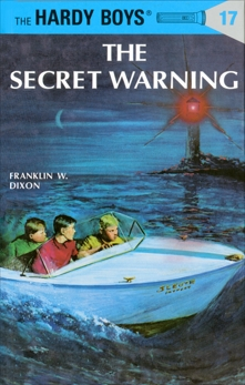 Hardy Boys 17: The Secret Warning, Dixon, Franklin W.