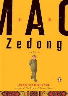 Mao Zedong: A Life, Spence, Jonathan D.