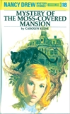 Nancy Drew 18: Mystery of the Moss-Covered Mansion, Keene, Carolyn