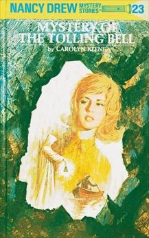 Nancy Drew 23: Mystery of the Tolling Bell, Keene, Carolyn