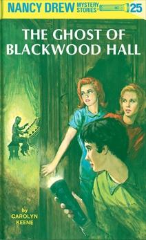 Nancy Drew 25: The Ghost of Blackwood Hall, Keene, Carolyn