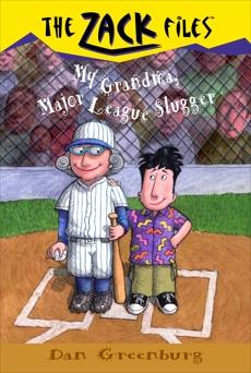 Zack Files 24: My Grandma, Major League Slugger, Greenburg, Dan