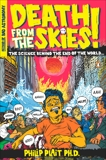 Death from the Skies!: The Science Behind the End of the World, Plait, Philip