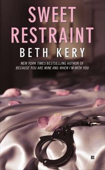 Sweet Restraint, Kery, Beth