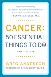 Cancer: 50 Essential Things to Do: Third Edition, Anderson, Greg