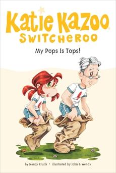 My Pops Is Tops! #25, Krulik, Nancy E. & Krulik, Nancy