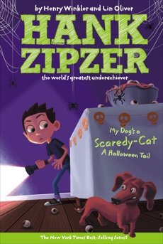 My Dog's a Scaredy-Cat #10: A Halloween Tail, Oliver, Lin & Winkler, Henry