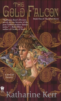 The Gold Falcon: Book One of The Silver Wyrm, Kerr, Katharine