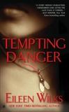 Tempting Danger, Wilks, Eileen