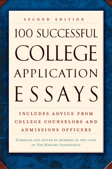 100 Successful College Application Essays (Second Edition),