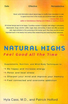 Natural Highs: Feel Good All the Time, Holford, Patrick & Cass, Hyla