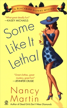 Some Like it Lethal: A Blackbird Sisters Mystery, Martin, Nancy