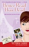 Better Read Than Dead: A Psychic Eye Mystery, Laurie, Victoria
