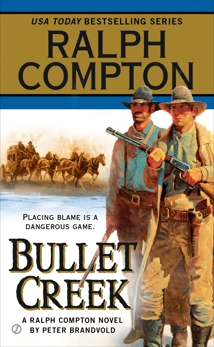 Ralph Compton Bullet Creek, Brandvold, Peter & Compton, Ralph