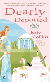 Dearly Depotted: A Flower Shop Mystery, Collins, Kate