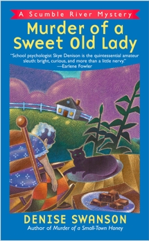 Murder of a Sweet Old Lady: A Scumble River Mystery, Swanson, Denise