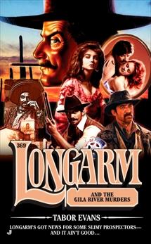 Longarm 369: Longarm and the Gila River Murders