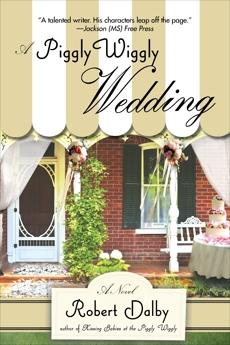 A Piggly Wiggly Wedding, Dalby, Robert