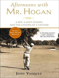 Afternoons with Mr. Hogan, Vasquez, Jody