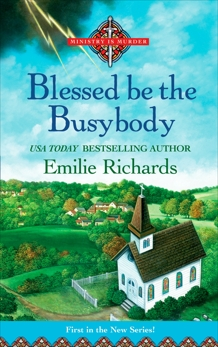 Blessed Be the Busybody, Richards, Emilie