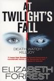 At Twilight's Fall, Forrest, Elizabeth