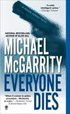 Everyone Dies, McGarrity, Michael
