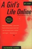 A Girl's Life Online, Tarbox, Katherine