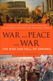War and Peace and War: The Rise and Fall of Empires, Turchin, Peter
