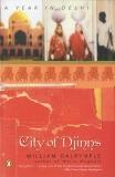 City of Djinns: A Year in Delhi, Dalrymple, William