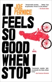 It Feels So Good When I Stop, Pernice, Joe