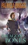 Dragon Bones, Briggs, Patricia