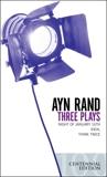 Three Plays, Rand, Ayn