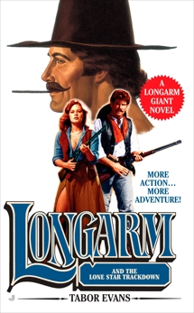 Longarm Giant 28: Longarm and the Lone Star Trackdown, Evans, Tabor