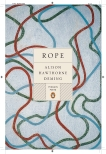 Rope, Deming, Alison Hawthorne