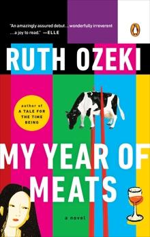 My Year of Meats: A Novel, Ozeki, Ruth