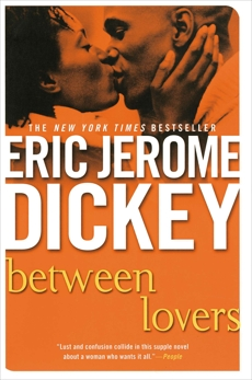 Between Lovers, Dickey, Eric Jerome