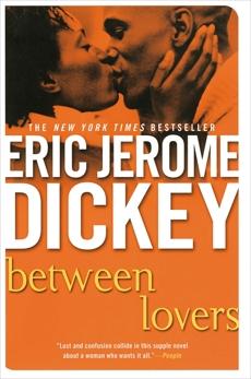 Between Lovers, Dickey, Eric Jerome