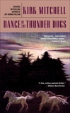 Dance of the Thunder Dogs, Mitchell, Kirk